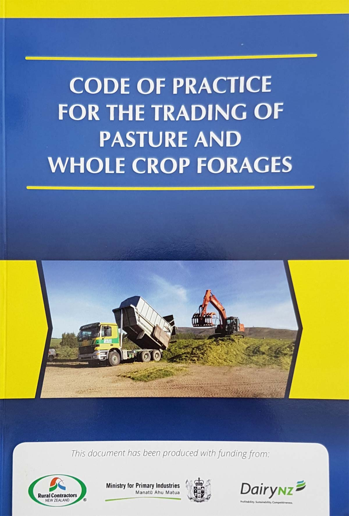 CODE OF PRACTICE FOR THE TRADING OF PASTURE AND WHOLE CROP FORAGES
